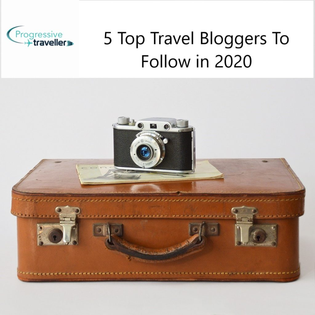 5 Top Travel Bloggers You Should Follow In 2020