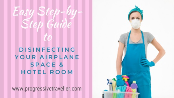 Disinfecting Your Airplane Space & Hotel Room