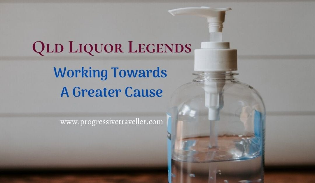 Queensland Liquor Legends Working Towards A Greater Cause With Hand Sanitiser!