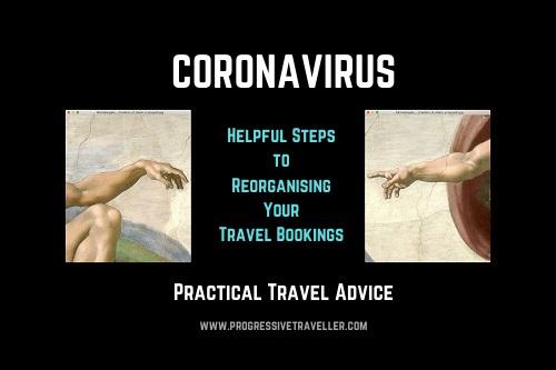 Coronavirus Steps to Reorganising Your Travel Bookings